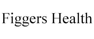 FIGGERS HEALTH trademark