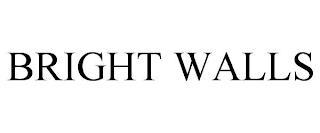 BRIGHT WALLS trademark