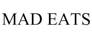 MAD EATS trademark