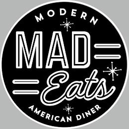 MAD EATS MODERN AMERICAN DINER trademark