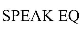 SPEAK EQ trademark