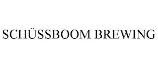 SCHUSSBOOM BREWING trademark