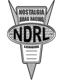 NOSTALGIA DRAG RACING LEAGUE NDRL trademark