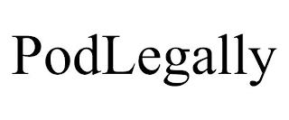 PODLEGALLY trademark