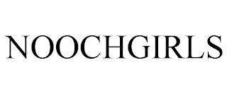 NOOCHGIRLS trademark