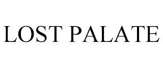 LOST PALATE trademark