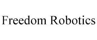 FREEDOM ROBOTICS trademark