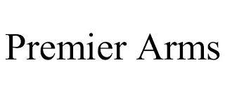 PREMIER ARMS trademark