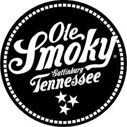 OLE SMOKY GATLINBURG TENNESSEE trademark
