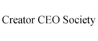 CREATOR CEO SOCIETY trademark