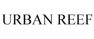 URBAN REEF trademark