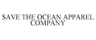 SAVE THE OCEAN APPAREL COMPANY trademark