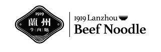1919   1919 LANZHOU BEEF NOODLE trademark