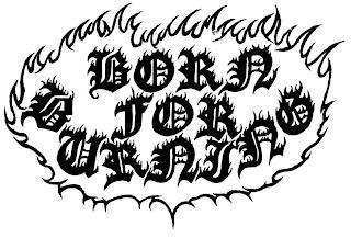 BORN FOR BURNING trademark