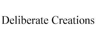 DELIBERATE CREATIONS trademark