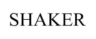 SHAKER trademark