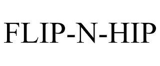 FLIP-N-HIP trademark