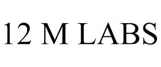 12 M LABS trademark