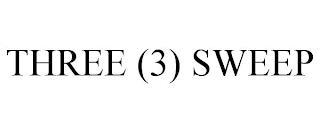THREE (3) SWEEP trademark