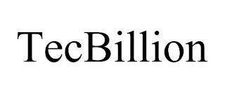 TECBILLION trademark