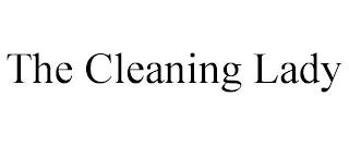 THE CLEANING LADY trademark