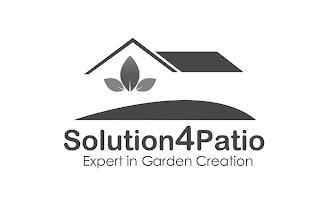 SOLUTION4PATIO EXPERT IN GARDEN CREATION trademark