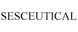 SESCEUTICAL trademark