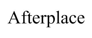 AFTERPLACE trademark