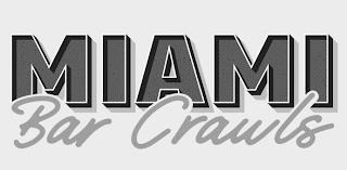MIAMI BAR CRAWLS trademark