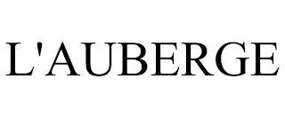 L'AUBERGE trademark
