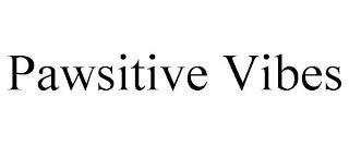 PAWSITIVE VIBES trademark