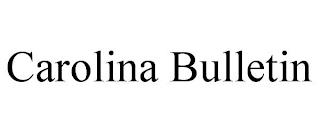 CAROLINA BULLETIN trademark