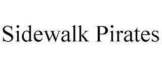 SIDEWALK PIRATES trademark