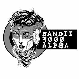 BANDIT 3000 ALPHA trademark