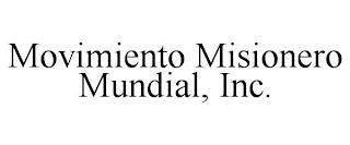 MOVIMIENTO MISIONERO MUNDIAL, INC. trademark