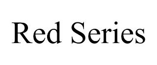 RED SERIES trademark