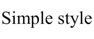 SIMPLE STYLE trademark