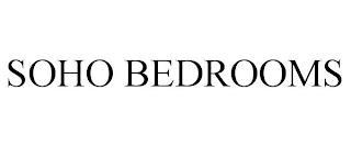 SOHO BEDROOMS trademark