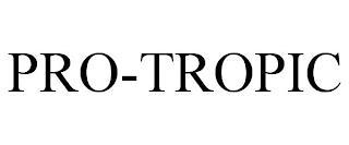 PRO-TROPIC trademark