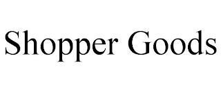 SHOPPER GOODS trademark