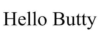 HELLO BUTTY trademark