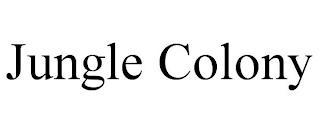 JUNGLE COLONY trademark