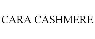 CARA CASHMERE trademark