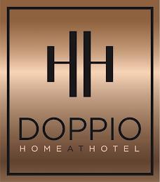 HH DOPPIO HOME AT HOTEL trademark