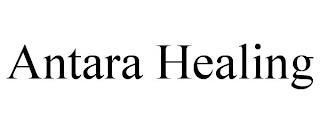 ANTARA HEALING trademark