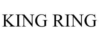 KING RING trademark