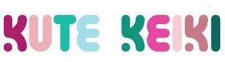 KUTE KEIKI trademark