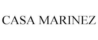 CASA MARINEZ trademark