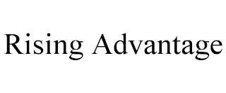 RISING ADVANTAGE trademark