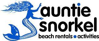 AUNTIE SNORKEL BEACH RENTALS · ACTIVITIES trademark